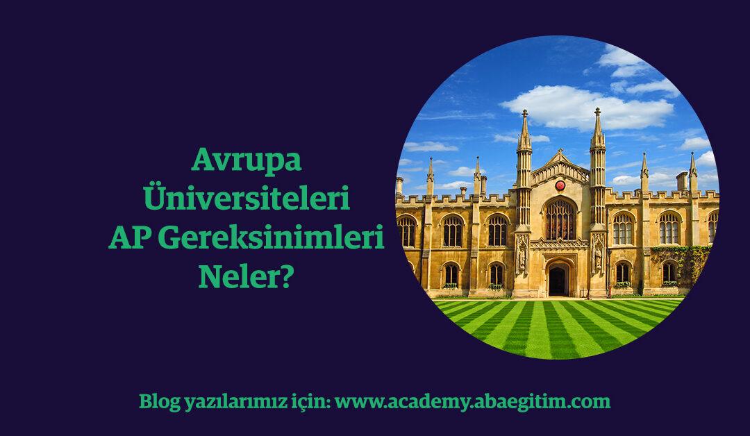 aba-academy-avrupa-universiteleri-ap-gereksinimleri-nelerdir